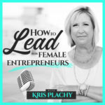 How to Lead for Female Entrepreneurs
