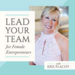 Lead Your Team for Female Entrepreneurs