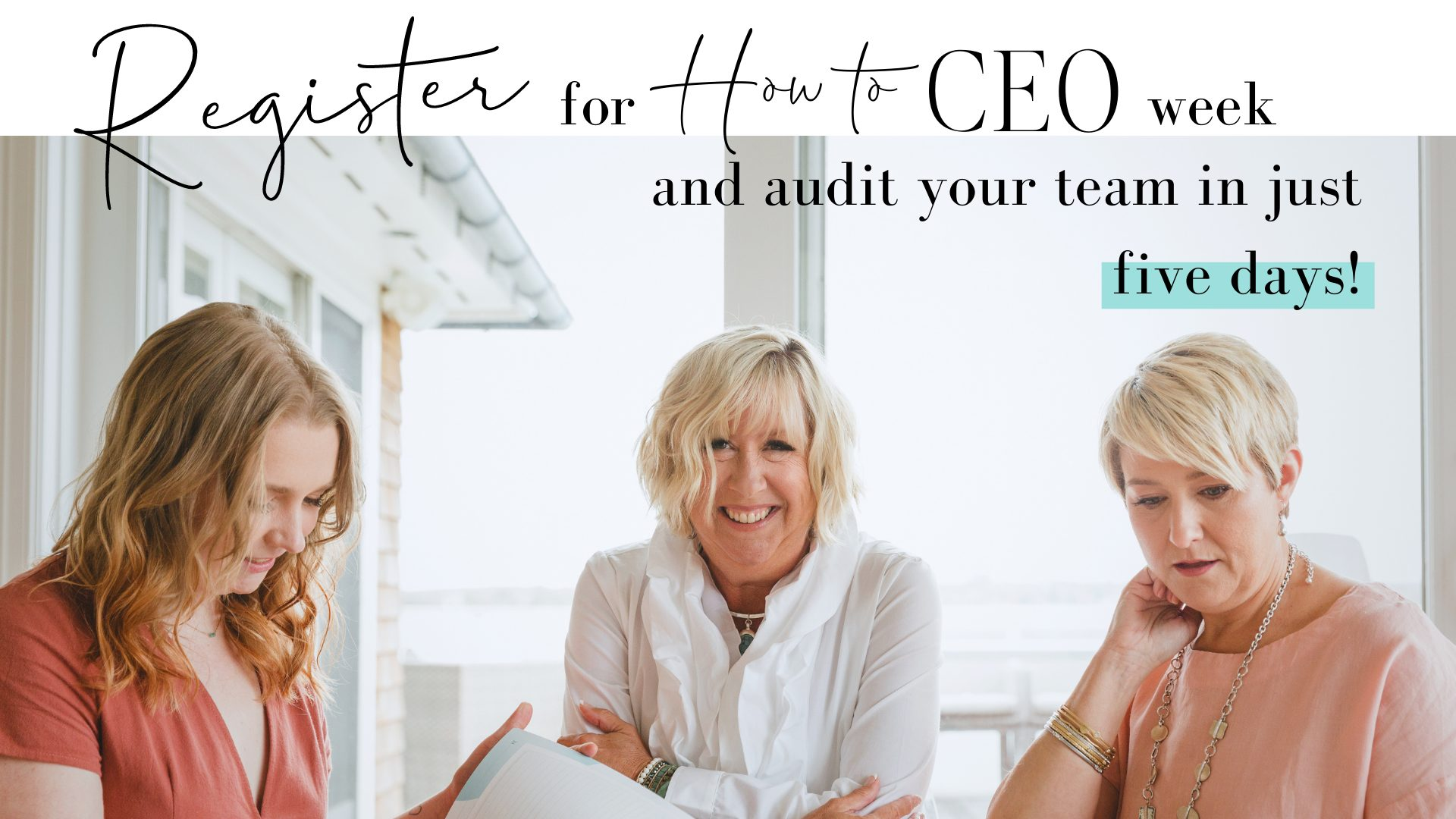 Register for How to CEO week and audit your team in just five days!